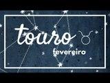 [ TOURO ] HORÓSCOPO MENSAL / FEVEREIRO ✨
