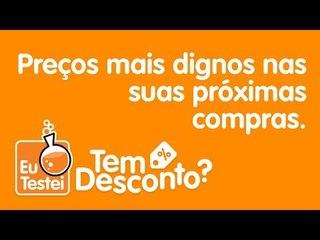 #TemDesconto, economize MUITO com a ferramenta do EuTestei!