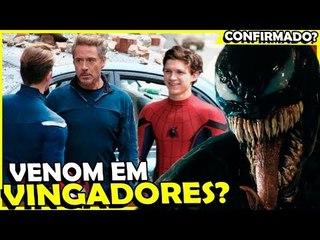 Venom: Homem-Aranha CONFIRMADO e Venom nos VINGADORES?