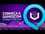 Gamescom: saiba mais sobre a feira que é maior que a E3