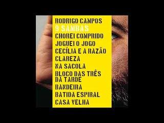 Rodrigo Campos - Cecília e a razão