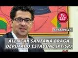 TV 247 ENTREVISTA ALENCAR SANTANA BRAGA - Dep. estadual, líder do PT na Assembleia Legislativa de SP