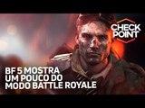 BATTLE ROYALE DE BATTLEFIELD 5, SNIPER GHOST WARRIOR 4 E MARIO BROS. U NO SWITCH? - Checkpoint