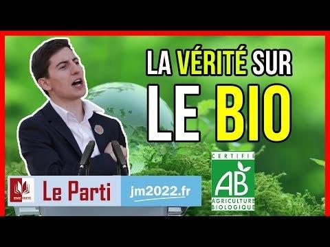 LA VÉRITÉ SUR LE BIO - Le Parti