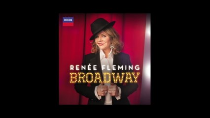 Renée Fleming - Porter: Down In The Depths (On The Ninetieth Floor)