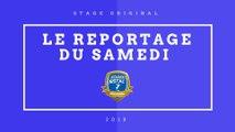 STAGE ESTAC ORIGINAL 6 - LE REPORTAGE DU SAMEDI