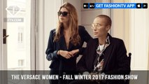 Versace Presents Women Fall/Winter 2017 Fashion Show Behind-The-Scenes | FashionTV | FTV