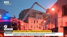 EN DIRECT - Aubervilliers : Les dernières informations sur le grave incendie qui a fait 22 blessés hier soir dont 7 graves parmi lesquels 5 enfants