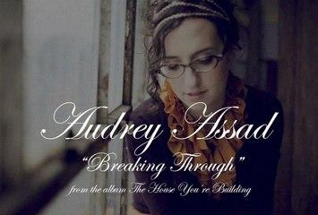 Audrey Assad - Breaking Through