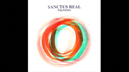 Sanctus Real - Promises