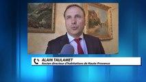 Alpes de Haute-Provence : réaction d'Alain Taumalet