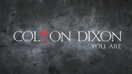 Colton Dixon - You Are