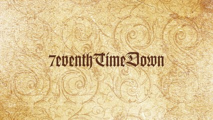 7eventh Time Down - Get Me To You