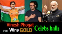 Vinesh Phogat Wins GOLD at Asian Games : PM, Aamir, Akshay Feeling PROUD