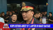 NCRPO defends arrest of 3 lawyers in Makati bar raid