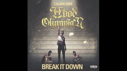 Lajan Slim - Break It Down