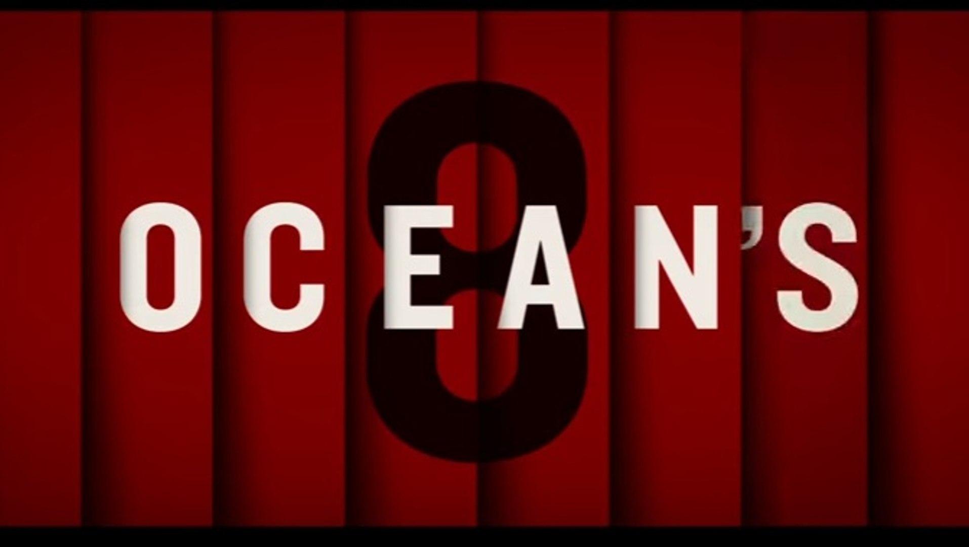 Watch Ocean S Eight 2018 Video Dailymotion