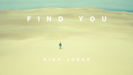 Nick Jonas - Find You