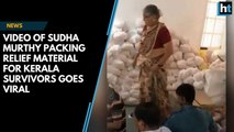 Watch: Video of Sudha Murthy packing relief material for Kerala survivors goes viral