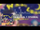 Nakkal - Tanggal I Syawal (Official Audio)
