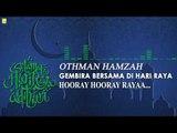 Othman Hamzah - Gembira Bersama Di Hari Raya (Official Audio)