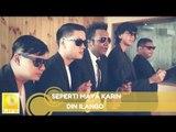 DIN ILANGO - Seperti Maya Karin (Official MV)