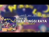 Nakkal - Tak Kongsi Raya (Official Audio)