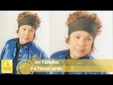 Fatimah Amin - Oh Teruna (Official Audio)