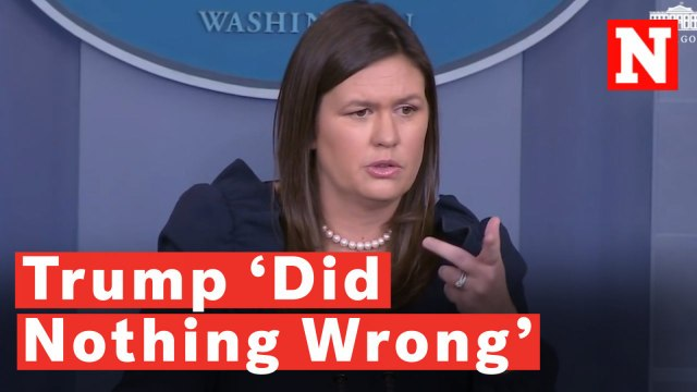Sarah Huckabee Sanders Repeats Over And Over That Trump 'Did Nothing Wrong'