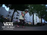 Mexico Skate Team takes the City of Berlin | Skate | VANS