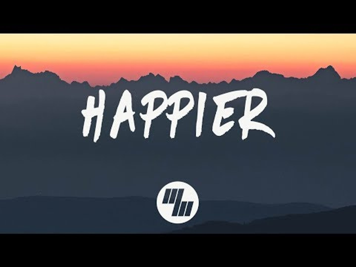 Marshmello - Happier (Lyrics) ft  Bastille
