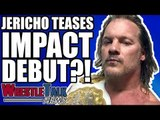 Chris Jericho TEASES Impact Wrestling Debut?! | WrestleTalk News Aug. 2018