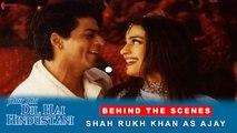 Phir Bhi Dil Hai Hindustani | Behind The Scenes | Shah Rukh Khan As Ajay | Juhi Chawla