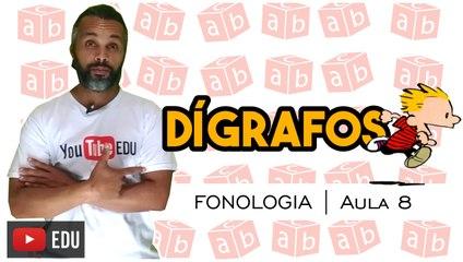 DÍGRAFOS | Português - Fonologia - Aula 8