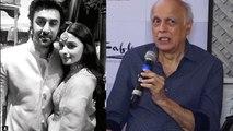 Ranbir Kapoor & Alia Bhatt: Mahesh Bhatt's advice to daughter   FilmiBeat