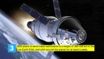 Ten things you need to know about Gaganyaan   India's manned mission to space