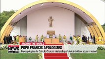 Pope apologizes for Catholic Church's mishandling of clerical child sex abuse in Ireland