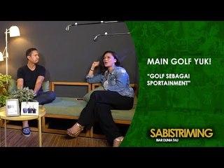 #MainGolfYuk: Golf Sebagai Sportainment [Bagian 1]