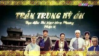 Tran Trung Ky An Phan 2 Tap 9 Ban Chuan THVL1 Tran Trung Ky