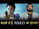 Alia Bhatt अपनी अगली फिल्म RAAZI से करेगी बॉलीवुड पर राज़ | जानिए पूरी कहानी