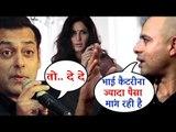 Salman Khan के BHARAT फिल्म के लिए Katrina Kaif ने मांगी बड़ी रकम