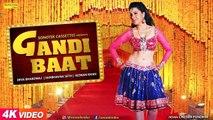 Gandi Baat _ Sambhavna Seth _ Deva Bhardwaj _ Razwan Khan _ Latest Haryanvi Songs Haryanavi 2018 - YouTube (720p)
