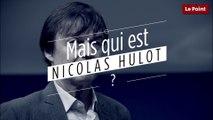 Qui est Nicolas Hulot ?