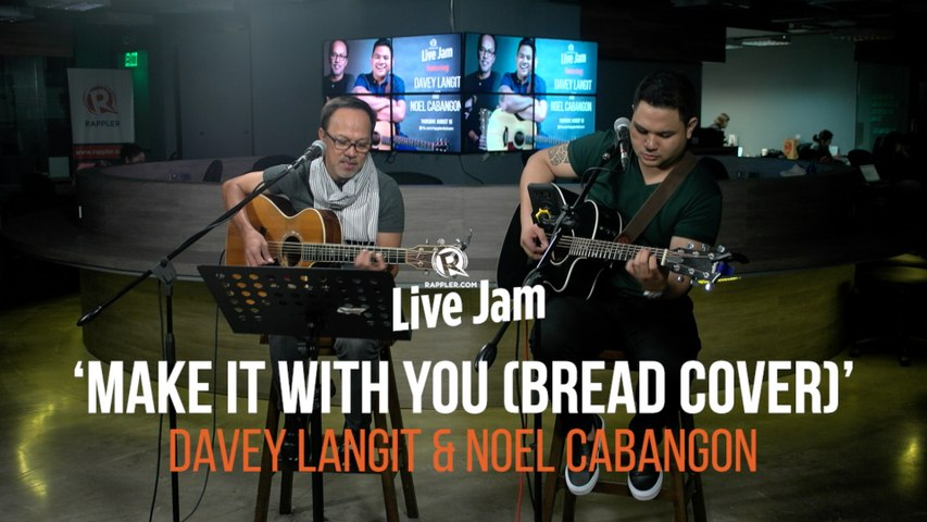 Noel Cabangon and Davey Langit – 'Make It With You' (Bread cover)