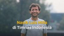 Ini Nasib Luis Milla di Timnas Indonesia