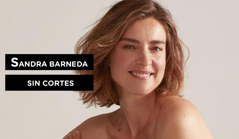 Sandra Barneda, sin cortes