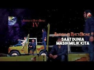 Andra And The Backbone - Saat Dunia Masih Milik Kita (Official Audio)