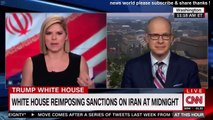 BREAKING NEWS WHITE HOUSE REIMPOSING SANCTIONS ON IRAN AT MIDNIGHT. CNN NEWS