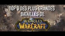 Top 3 des batailles sur world of warcraft Battle for azeroth