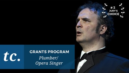 From Plumber to Opera Star